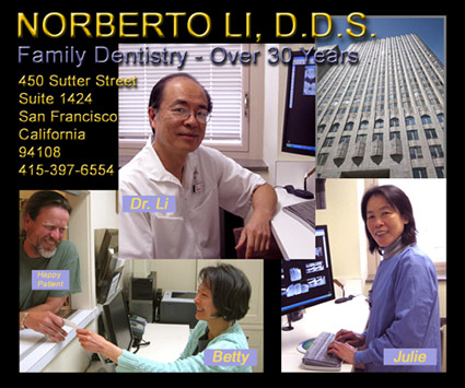 San Francisco downttown dentist Norberto Li and multilingual  team of assistants